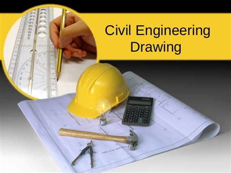 Introduction To Civil Engineering Drawing Engineering Drawing Ppt