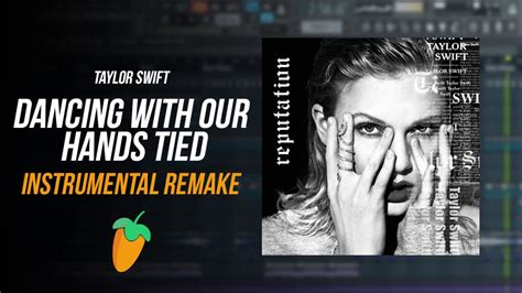 taylor swift dancing with our hands tied indir taylor swift dancing with our hands tied instrumental