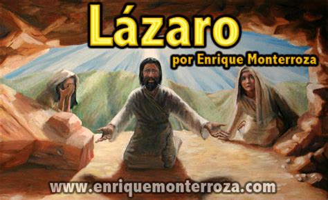 imagenes de jesus llorando por lazaro l 225 zaro enrique monterroza sitio oficial