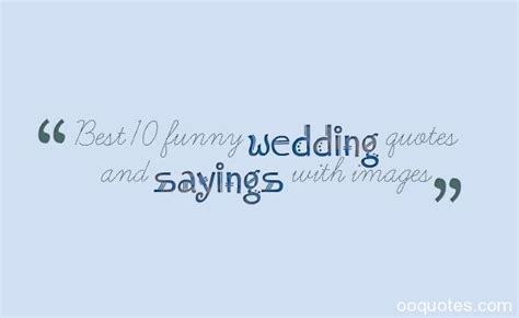 Wedding Sayings by Marriage Quotes Quotes