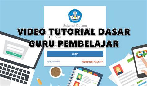 tutorial html dasar download video panduan dasar guru pembelajar online yang