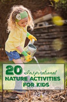 161 best images about nature activities on pinterest 1000 images about growing joyful kids on pinterest