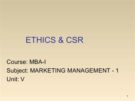 Side Courses With Mba Marketing by Mba I Mm 1 U 5 2 Ethics Csr