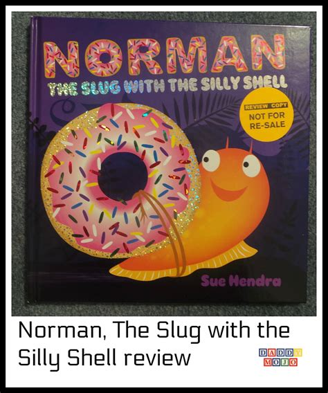 norman the slug with norman the slug with the silly shell review daddy mojo