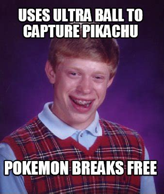 Free Meme Creator - meme creator uses ultra ball to capture pikachu pokemon