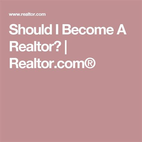 should i become a realtor best 25 becoming a realtor ideas on pinterest realtor