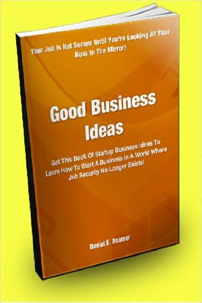 Positive Business Ideas Gwee Berkualitas Business Ideas Get This Book Of Startup Business