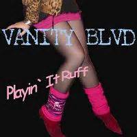 Vanity Blvd by Vanity Blvd Playin It Ruff Cd Heavy Harmonies Discography