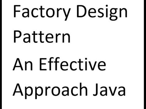 design pattern in java youtube factory design pattern in java effective approach 2017