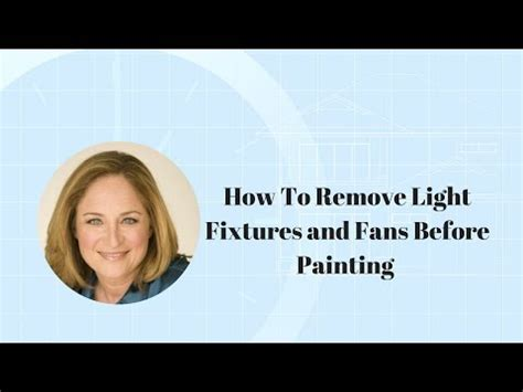 how to remove bathroom light fixture how to remove light fixtures and fans before painting