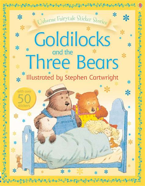 Goldilock Sticker Book by Goldilocks And The Three Bears At Usborne Books At Home