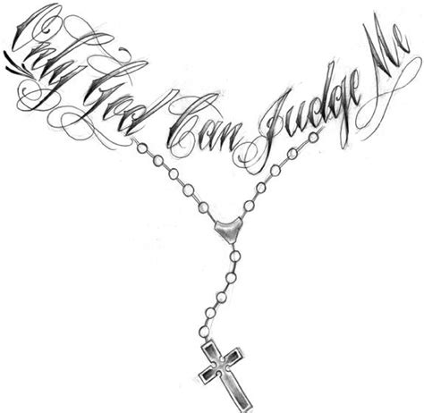 only god can judge me rosary tattoo design
