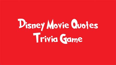 disney film quote quiz disney movie quotes trivia game youtube