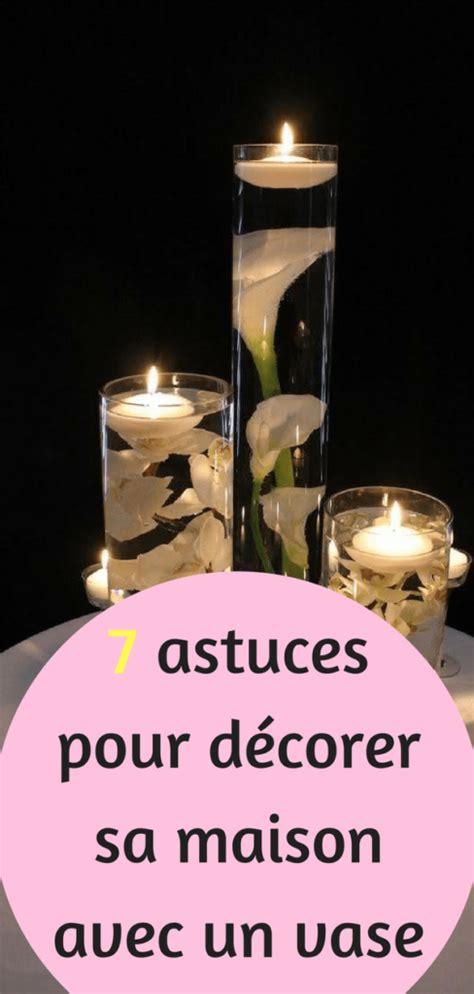 Astuce Pour Decorer Sa Maison by Astuce Pour Decorer Sa Maison Fabulous Astuce Pour