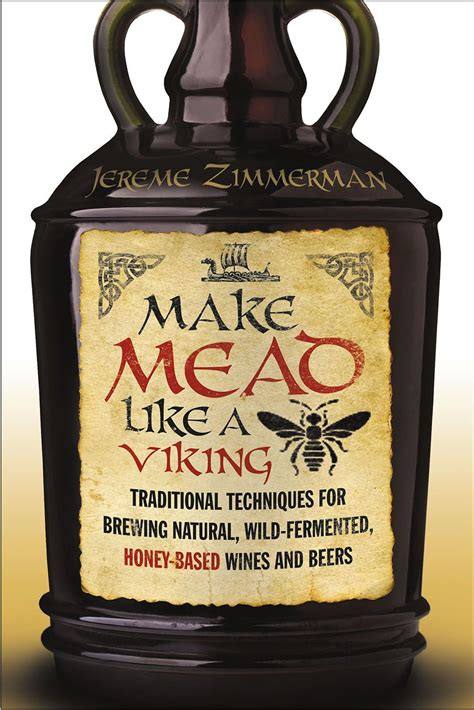 best honey for mead the 25 best mead ideas on how to make
