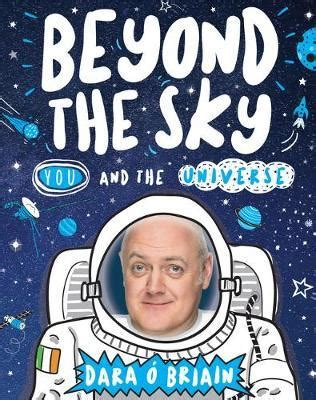 beyond o books beyond the sky you and the universe dara o briain