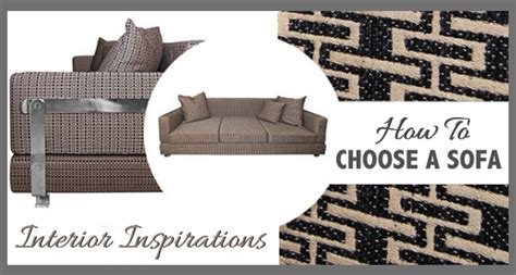 how to choose a sofa how to choose a sofa interior inspirations