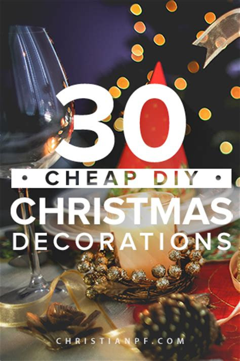 30 cheap diy christmas decorations