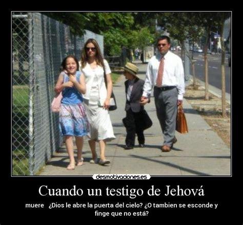 imagenes biblicas testigos de jehova cuando un testigo de jehov 225 desmotivaciones