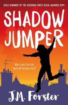 leer shadow jumper a mystery adventure book for children and teens aged 10 14 libro de texto para descargar shadow jumper by j m forster waterstones