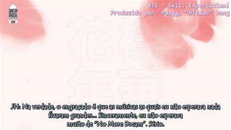 download mp3 bts skit expectation 방탄소년단 bts skit expectation legendado pt br youtube