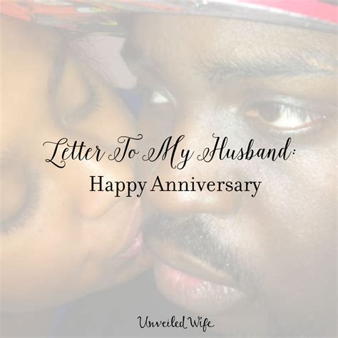 Wedding Anniversary Letter To by Letter To My Husband Happy Anniversary