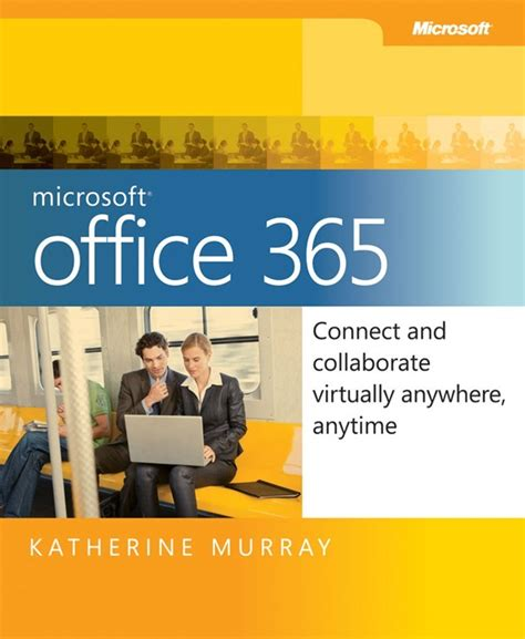 Microsoft Office Book by Free Ebook Microsoft Office 365 Connect And Collaborate