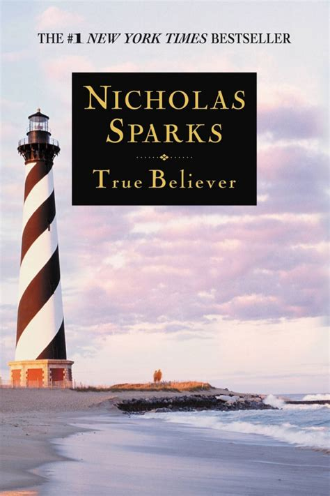 the true believers books nicholas sparks books