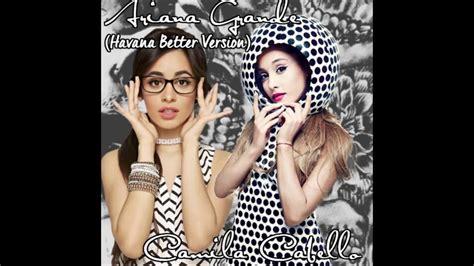 download mp3 havana ariana grande camila cabello ft ariana grande havana better version