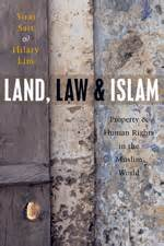Land Law And Islam Property And Human Rights In The