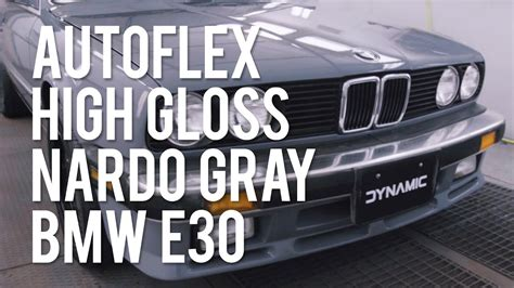 nardo grey e30 autoflex gloss nardo gray bmw e30 peelable paint