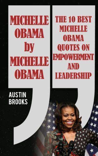 michelle obama website best 25 michelle obama quotes ideas on pinterest