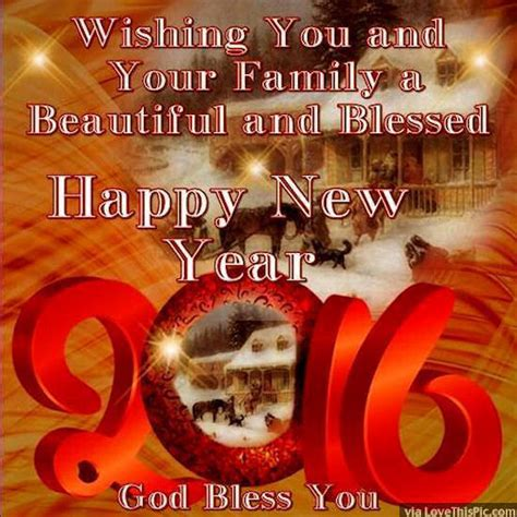 wishing you and your family a beautiful and blessed happy new year 2016 pictures photos and
