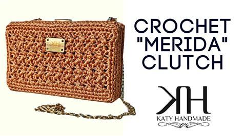 Handmade Clutch Bags Tutorial - tutorial crochet clutch quot merida quot katy handmade