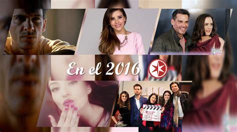 2016 en novelas de univision en el 2016 las nuevas telenovelas y series de televisa