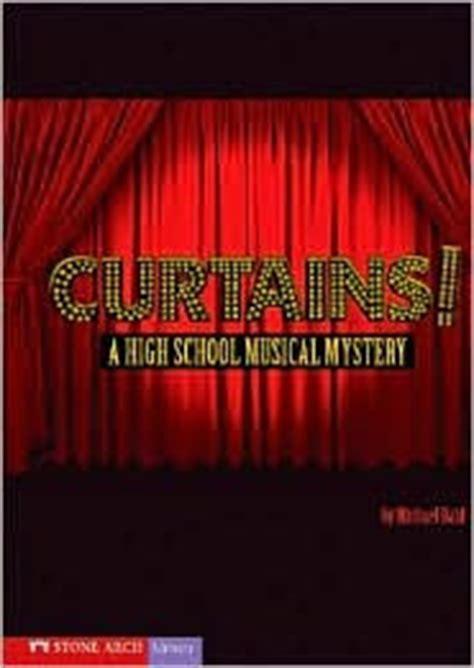 high school musical curtains ms kochel s book blog curtains a high school musical