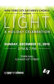 light ticket nyc nyc s chorus presents light a celebration