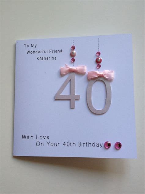 Handmade Birthday Greeting Cards For Friends - handmade 40th birthday card for friend diy cards