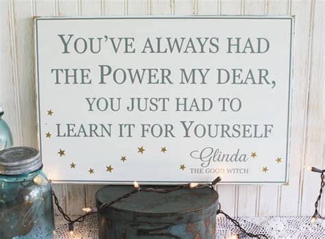 youve    power  dear wood sign glinda quote