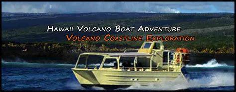 best lava boat tours hilo volcano boat tours best big island tours hilo tours