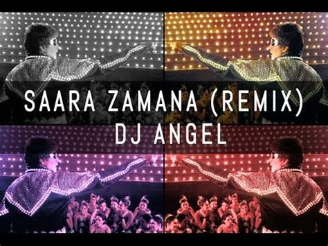 download dj angel remix mp3 saara zamana remix dj angel youtube