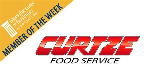Food Manufacturing Mba by Member Of The Week Curtze Food Service Mba Business