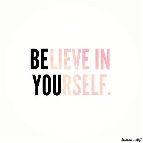 Believe Yourself shine or set believe in yourself