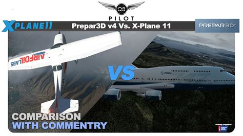 is x plane better than fsx prepar3d v4 vs x plane 11 which one is the flight