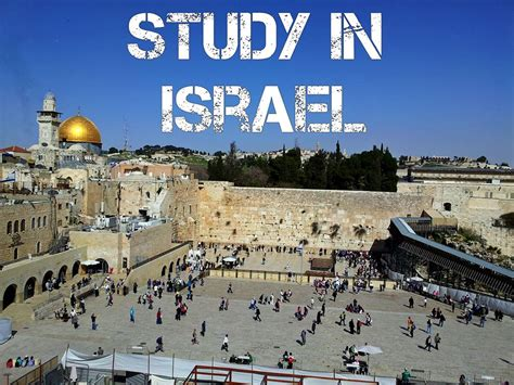 Global Mba Israel by Apply Now For Israel Scholarships For International