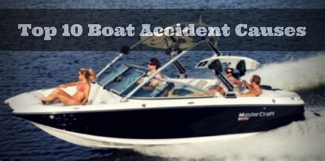 boat crash colorado river cause top 10 boating accident causes