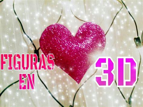 imagenes de corazones en foami como hacer corazones 3d en goma eva youtube
