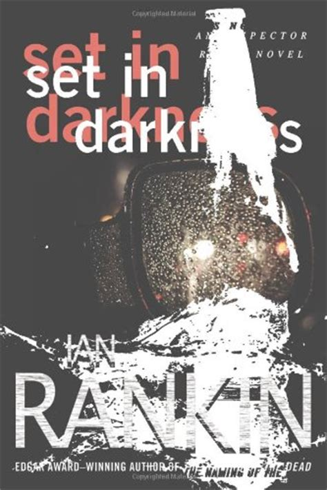 libro set in darkness a libro the naming of the dead di ian rankin