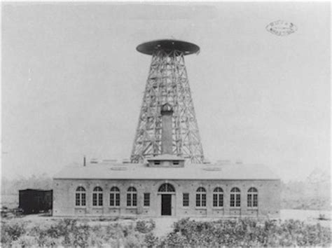 Tesla Wireless Power Tower 5 Visions That Showed Nikola Tesla Was Ahead Of His Time