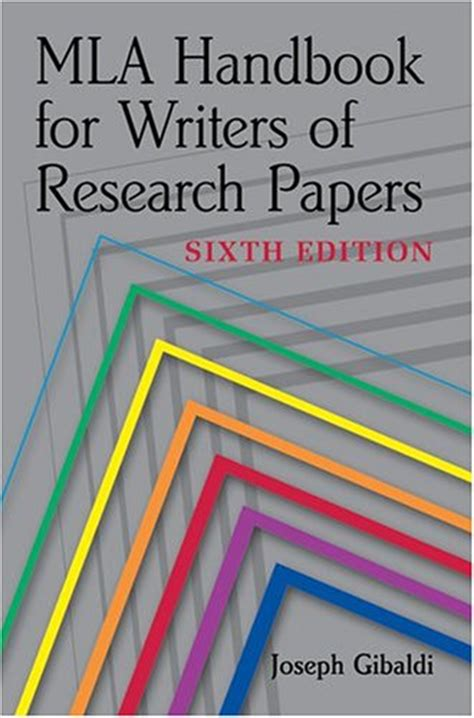 mla handbook for writers of research papers 6th edition mla handbook for writers of research papers sixth edition